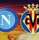 SSC Napoli vs Villarreal CF @ Europa League 25.02.2016 ore 21.05 – Stadio San Paolo – Napoli