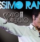MASSIMO RANIERI – SOGNO E SON DESTO – Teatro Diana