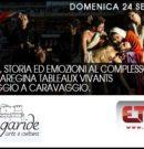 Tableux Vivants In Omaggio A Caravaggio – CHIESA DI DONNAREGINA VECCHIA