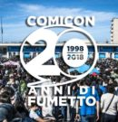 COMICON 2018 – XX ed. Napoli – DAL 28 APRILE AL 01 MAGGIO 2018 @ MOSTRA D'OLTREMARE NAPOLI