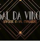 """SAL DA VINCI in """" SINFONIE IN SAL MAGGIORE """" @ TEATRO AUGUSTEO – NAPOLI – DAL 16 AL 25 MARZO 2018"""