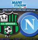 Sassuolo vs Napoli – Sabato 31 Marzo 2018 – ore 15:00 @ Mapei Stadium – Reggio Emilia