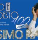 """MASSIMO RANIERI IN """" SOGNO E SON DESTO – 400 VOLTE """" @ ARENA DEL MARE – SALERNO"""
