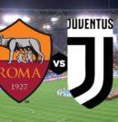 Roma vs Juventus – Domenica 13 Maggio 2018 @ Stadio Olimpico – Roma