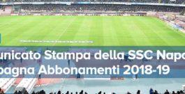 Campagna Abbonamento 2018-2019 @ Comunicato Calcio Napoli