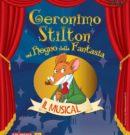 Geronimo Stilton nel Regno della Fantasia – Il Musical @ Teatro Augusteo – Napoli