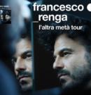 Francesco Renga – 18 e 19 Novembre 2019 @Teatro Augusteo