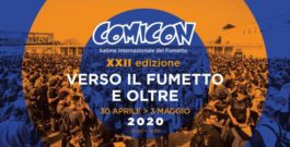 Comicon 2020 – dal 30 Aprile al 03 Maggio @Mostra d'Oltremare – Napoli