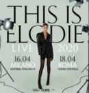 This is Elodie Tour 2020 – Info inizio vendite